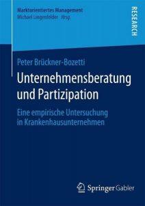 Krankenhausmanagement und Arbeitnehmerstrategie - P. Brückner-Bozetti